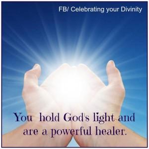 you hold Gods light